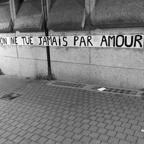 Collectif La Fronde. Collage : On ne tue jamais par amour (Bruxelles).