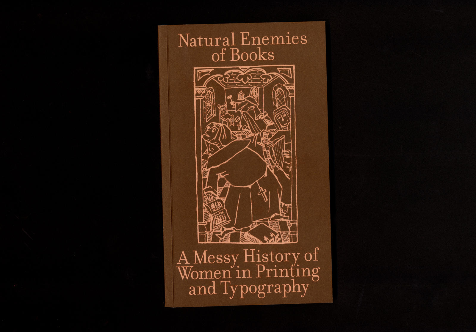 """MMS, """"Natural Enemies of Books – A Messy History of Women in Printing and Typography"""", 2018."""